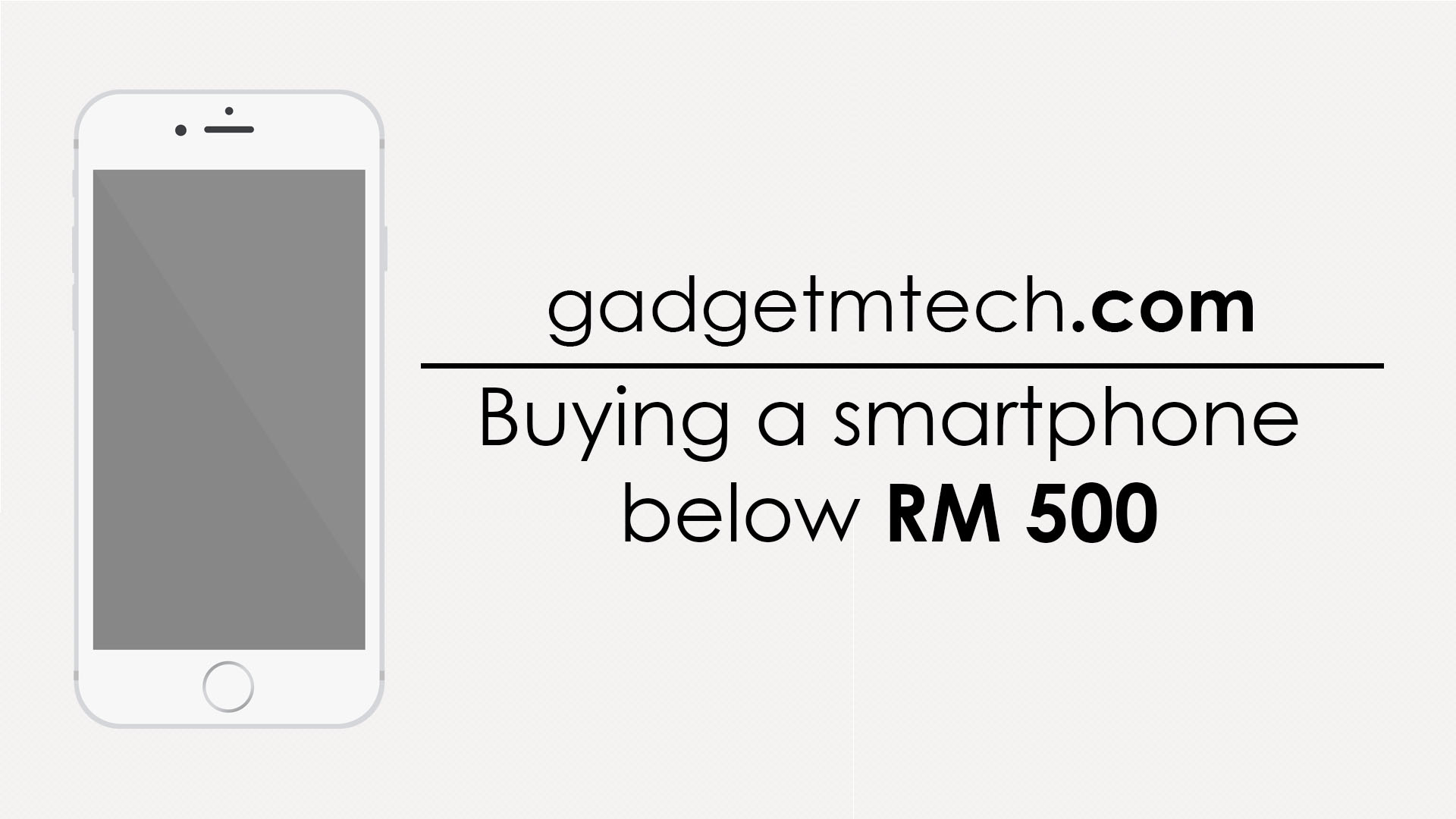 Buying a smartphone below RM 500